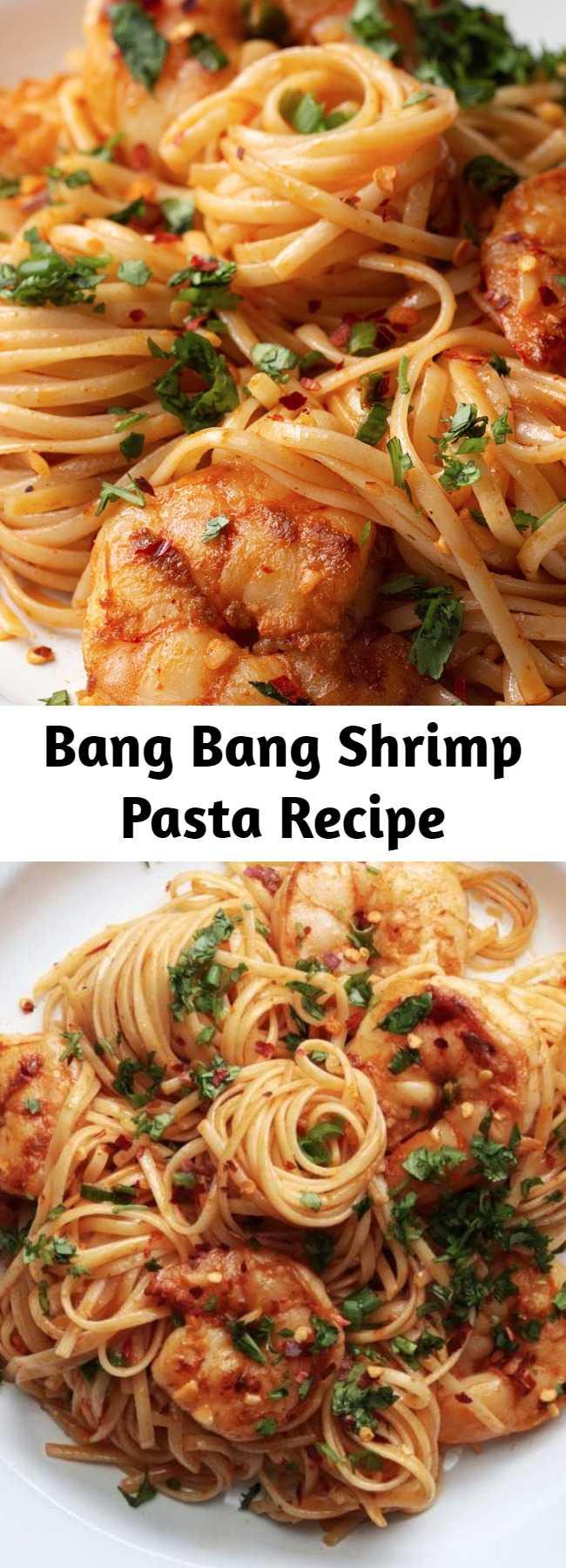 """Bang Bang Shrimp Pasta Recipe - Why """"Bang Bang?"""" Because this shrimp pasta is bangin'!"""