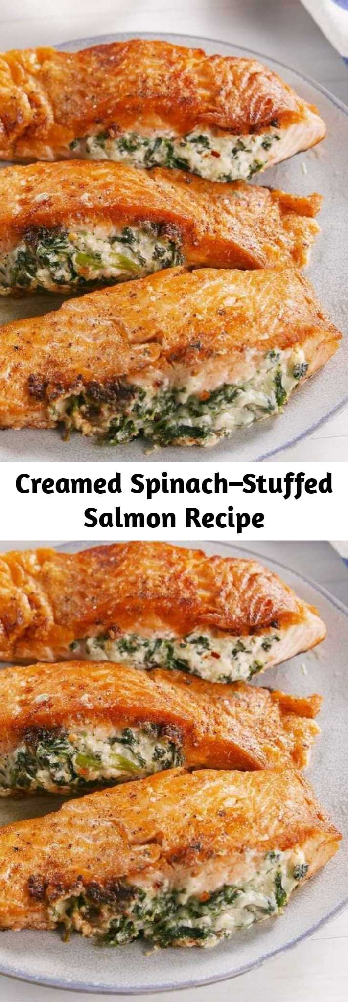 Creamed Spinach–Stuffed Salmon Recipe - If you're skeptical about the combination of cheese and salmon, don't be. We promise you, it's AMAZING. #easy #recipe #salmon #stuffed #seafood #dinners #creamcheese #cheesy #garlic #stuffing