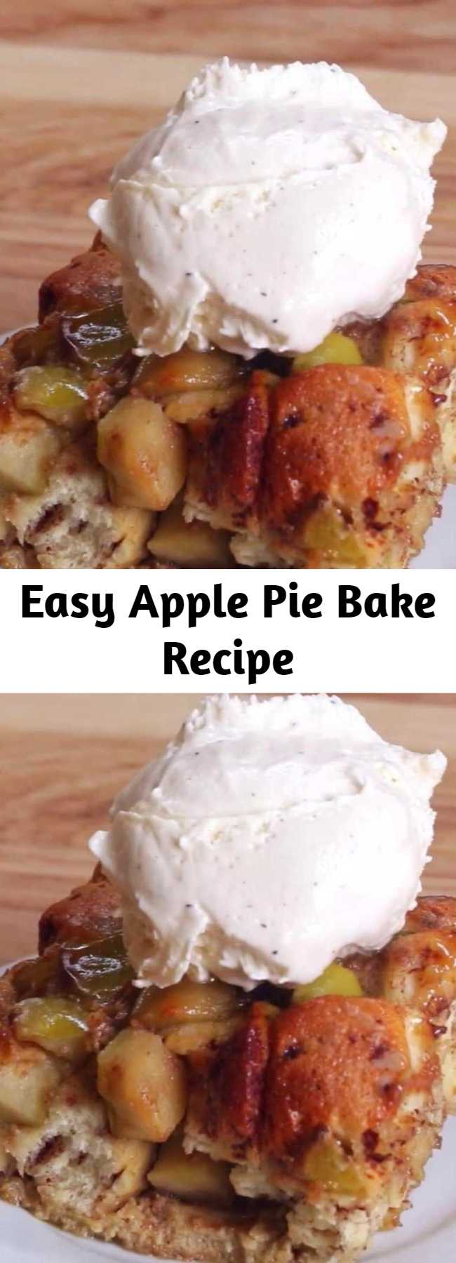 Easy Apple Pie Bake Recipe - This is absolutely the best apple pie bake you'll ever make! It has a flaky, buttery crust and a tender, lightly-spiced apple pie filling. Use a combination of apples for best flavor, and bake until the top is golden and the filling is bubbly!