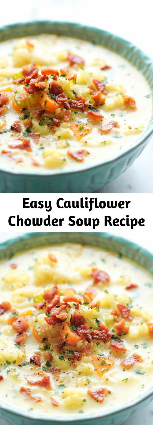 Easy Cauliflower Chowder Soup Recipe - A creamy, low carb, hearty and wonderfully cozy soup for those chilly nights!