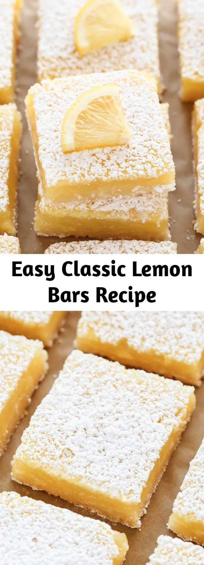 Easy Classic Lemon Bars Recipe - These Classic Lemon Bars feature an easy homemade shortbread crust and a sweet and tangy lemon filling. These bars are so easy to make and perfect for lemon lovers!