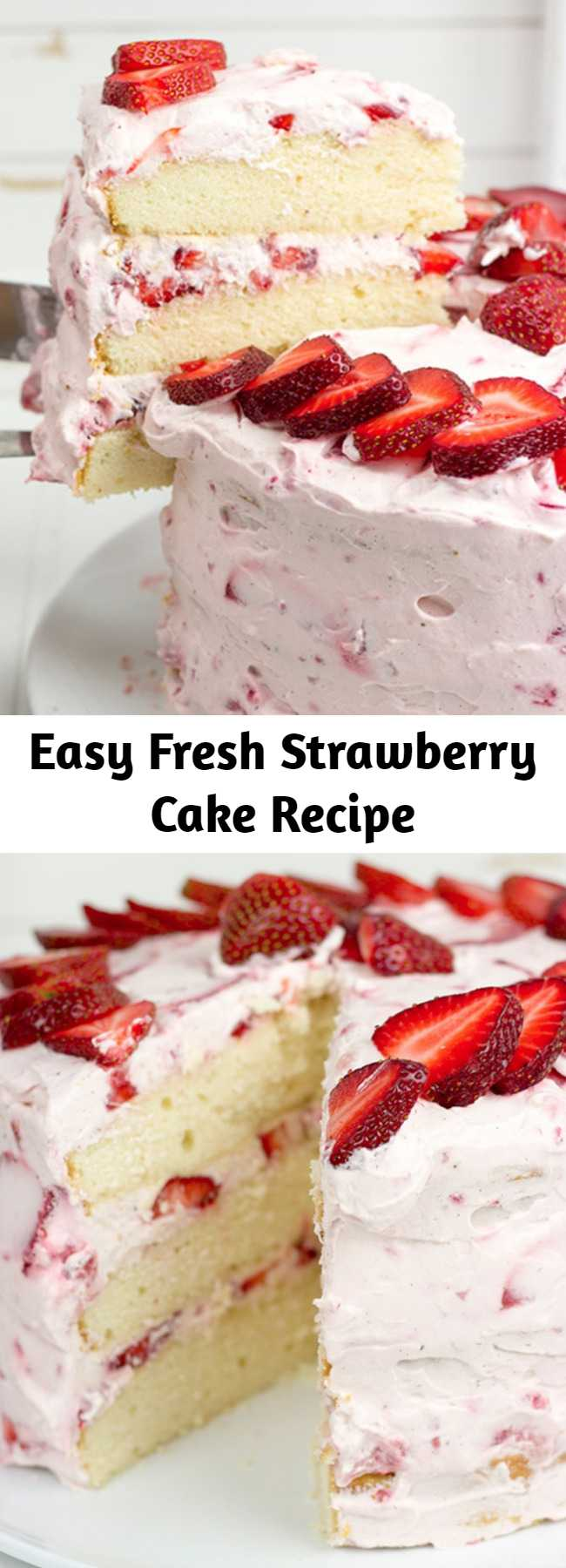 Easy Fresh Strawberry Cake Recipe - This cake features loads of fresh strawberries and a light whipped cream topping. It's PERFECT for summer!!
