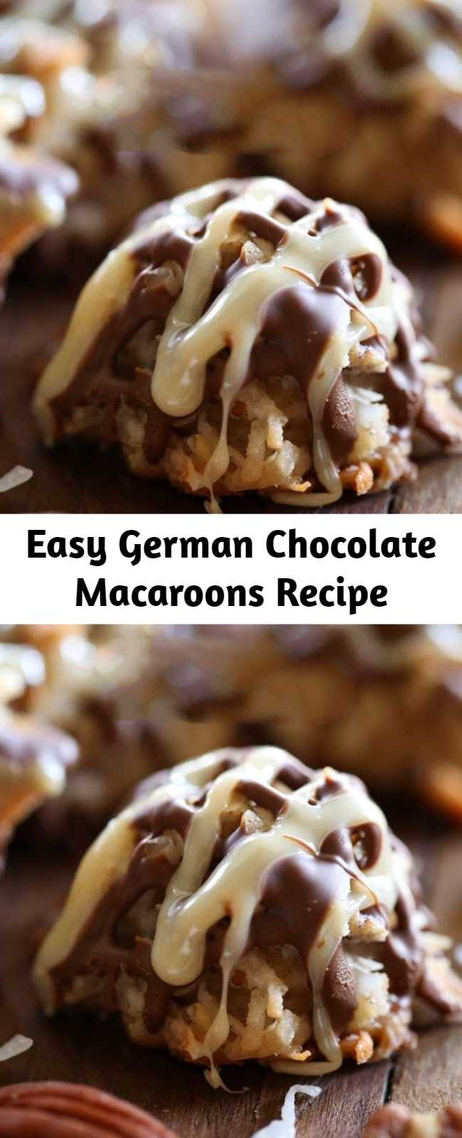 Easy German Chocolate Macaroons Recipe - These cookies are SO delicious! If you love german chocolate, then you are going to go crazy over these!