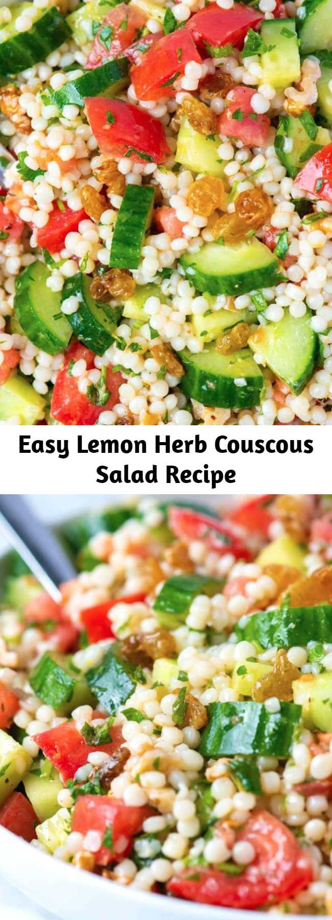 Easy Lemon Herb Couscous Salad Recipe - We love this light couscous salad — it doubles as a side, can be the main event or works well topped with grilled chicken or Adam's favorite, shrimp! With lots of texture from crisp cucumber, sweet tomatoes, crunchy nuts and raisins, this is certainly one of our favorites. You can even make it ahead of time.