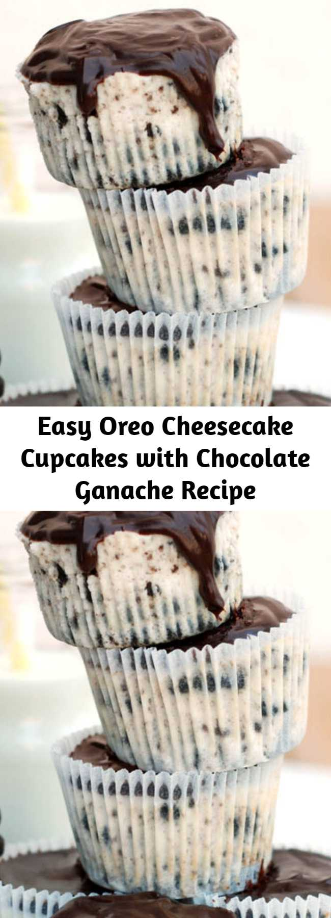 Easy Oreo Cheesecake Cupcakes with Chocolate Ganache Recipe - Oreo Cheesecake Cupcakes with Chocolate Ganache are delicious mini cheesecakes loaded with Oreo chunks & topped with rich chocolate ganache. They're so tasty!