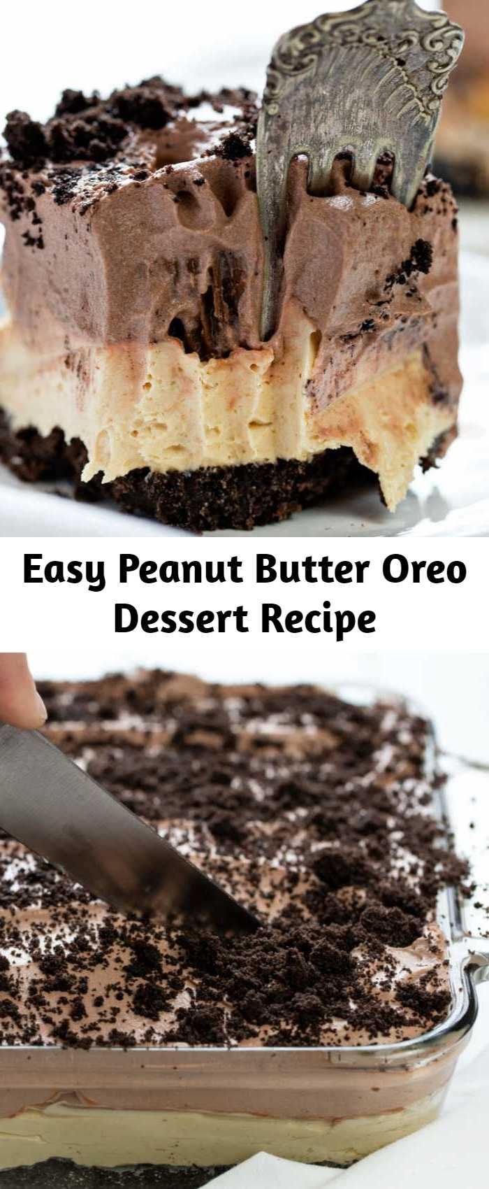 Easy Peanut Butter Oreo Dessert Recipe - When it comes to peanut butter desserts, this Peanut Butter Oreo Dessert will top them all.  This delectable treat has layers of velvety peanut butter filling, peanut butter filled chocolate candy, and a rich hot fudge mousse piled on top of an Oreo cookie crust.