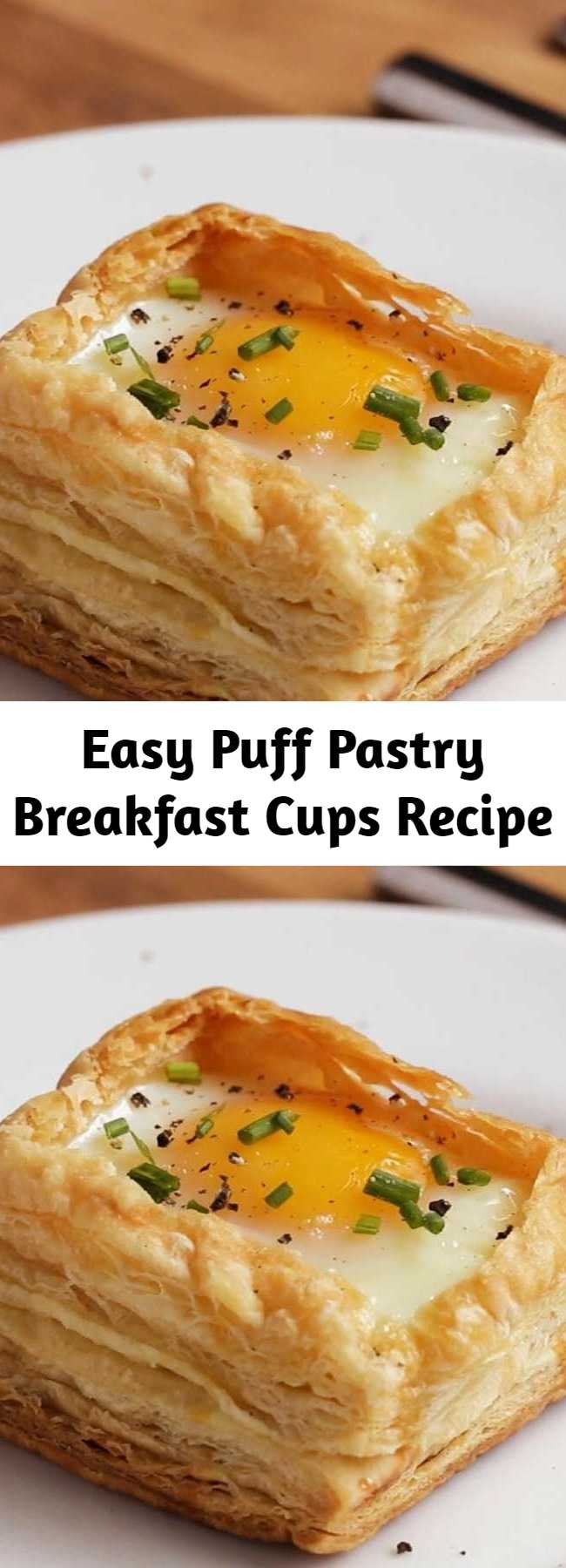 Puff Pastry Breakfast Cups Recipe.