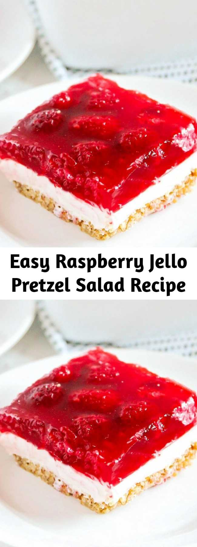 Easy Raspberry Jello Pretzel Salad Recipe - One of my favorite jello salad recipes! The cream cheese mixture and salted pretzel crust mixed with the raspberry jello is the perfect combo. A little sweet, a little salty and a LOT of deliciousness! #berries #jello #creamcheese #cheesecake #pretzels #thanksgiving #dessert #holidaydessert