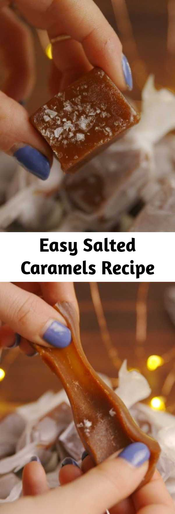 Easy Salted Caramels Recipe - Gift Salted Caramels and be forever loved. #food #pastryporn #holiday #christmas #easyrecipe #recipe #gifts #wishlist #ideas #inspiration