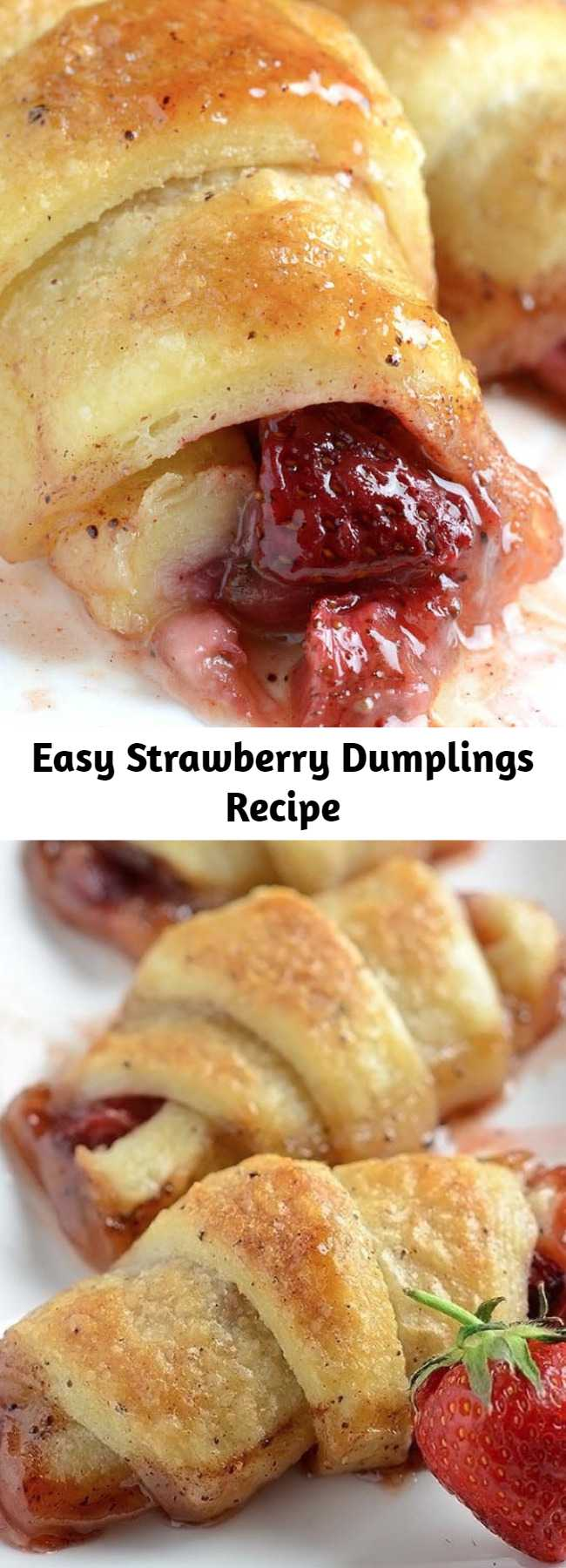 Easy Strawberry Dumplings Recipe - These Strawberry Dumplings served with a scoop of vanilla ice cream are perfect for spring and summer. Crescent rolls filled with strawberries and baked in butter & brown sugar sauce. They're the perfect balance between soft and crispy!