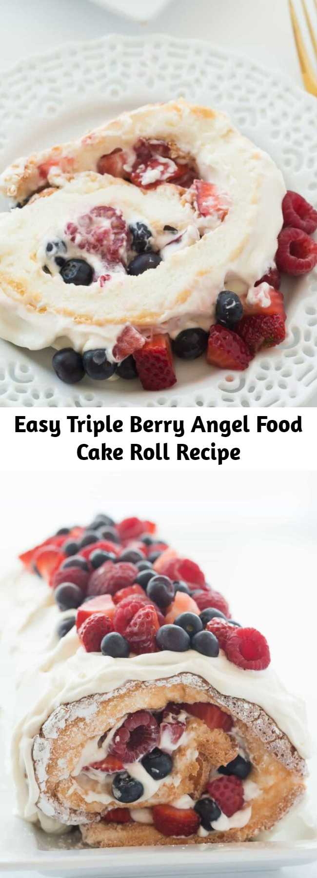 Easy Triple Berry Angel Food Cake Roll Recipe - This Triple Berry Angel Food Cake Roll is an easy red, white and blue dessert (or just red and white!) for the 4th of July or Canada Day, or any day! Perfect with fresh summer strawberries, raspberries and blueberries? #recipe #cake #dessert #strawberry #blueberry #raspberry