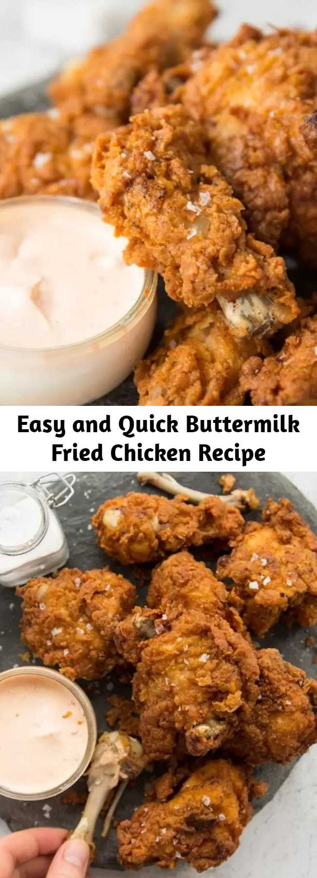 Easy and Quick Buttermilk Fried Chicken Recipe - This Buttermilk Fried Chicken recipe is packed with all the tips you need to make EXTRA crispy fried chicken. Once you give this a go, you won't have it any other way! #chicken #friedchicken #deepfriedchicken #buttermilk #buttermilkfriedchicken