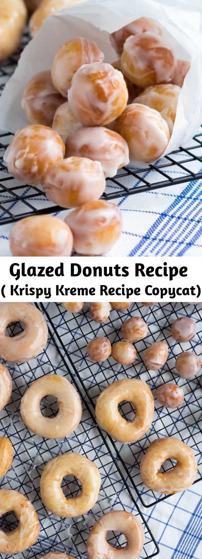 Glazed Donuts Recipe ( Krispy Kreme Recipe Copycat) - These original glazed donuts are light and chewy and a good way to get anyone out of bed in the morning. Who can resist a Krispy Kreme recipe copycat?