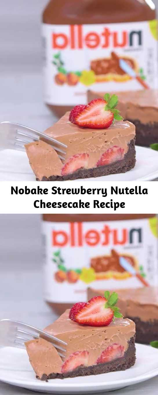 Nobake Strewberry Nutella Cheesecake Recipe - Take a break from a hot kitchen to make this easy, fresh and stress-free no-bake Nutella flavored cheesecake. The hazelnut spread not only gives the cheesecake a velvety texture and chocolatey taste, but it also helps stabilize the pie to set up a creamy yet firm consistency when chilled. #No-bake #Strewberry #Nutella #Cheesecake