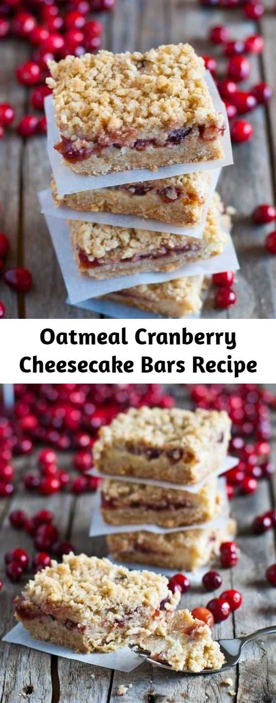 Oatmeal Cranberry Cheesecake Bars Recipe - The marriage of oatmeal, cranberries and cheesecake all in one delicious cookie bar is truly a winning combination!  They are moist and sweet plus a touch of tartness from the cranberries, and the sweet oatmeal crumble is the perfect light topping.