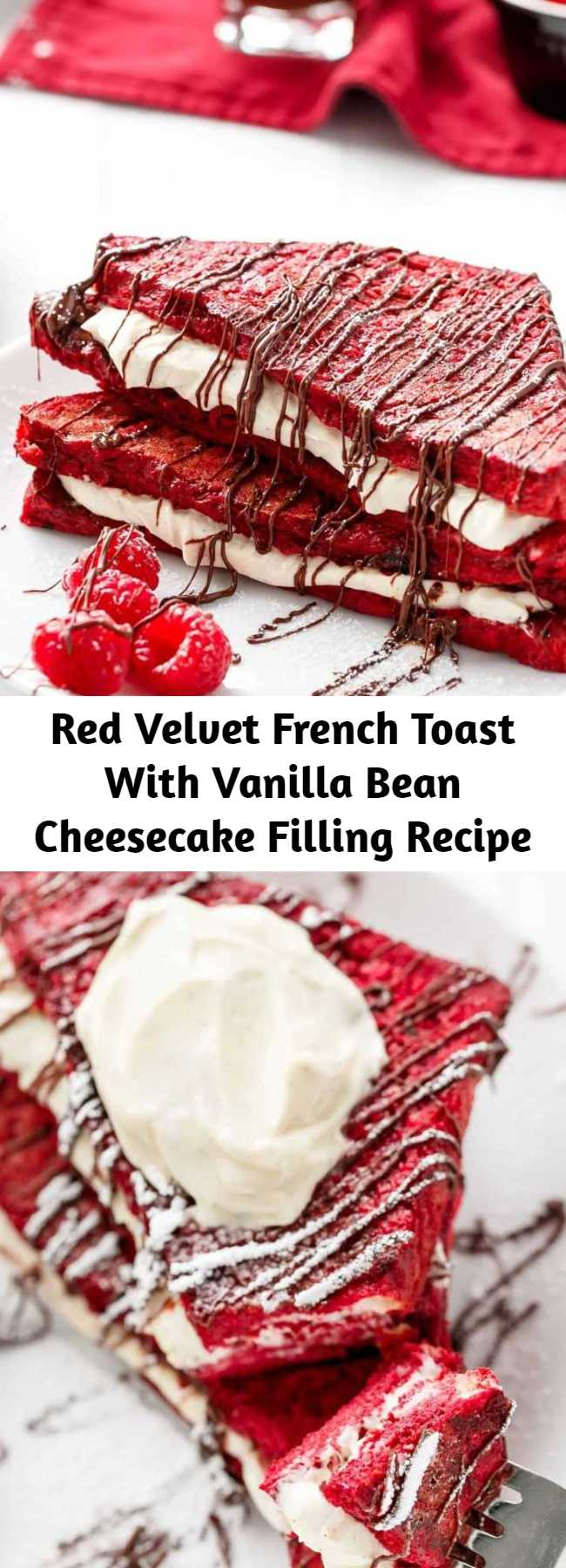Red Velvet French Toast With Vanilla Bean Cheesecake Filling Recipe - Red Velvet made into French Toast and stuffed with a sweet Vanilla Bean Cheesecake filling! The perfect Mother's Day OR Valentine's Day Breakfast!