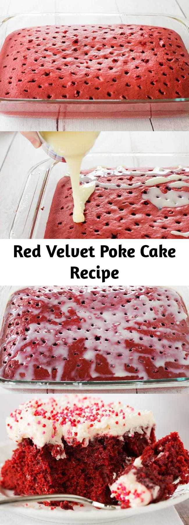 Red Velvet Poke Cake Recipe - Red velvet cake is infused with sweetened condensed milk and topped with the best cream cheese frosting. A must for Valentine's Day!
