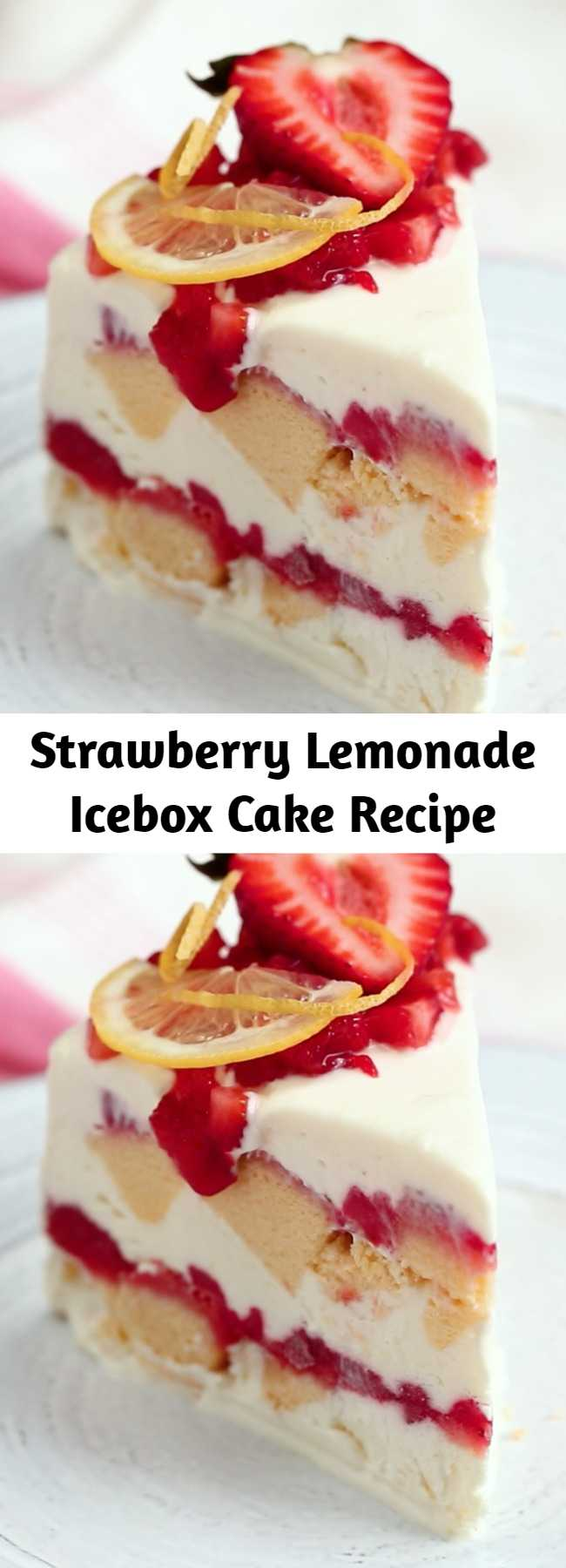 Strawberry Lemonade Icebox Cake Recipe - Layers of pound cake, strawberries and frozen cream form the perfect treat for the sunniest of afternoons.