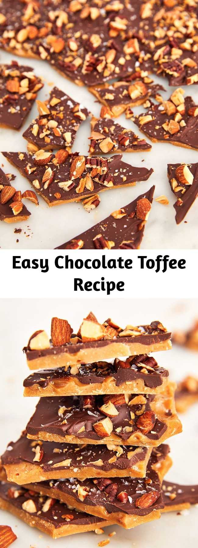 Easy Chocolate Toffee Recipe - Need a gift for friends, coworkers, and the babysitter? Chocolate toffee to the rescue. This recipe is really simple, but toffee in general can be a littttlllleee fussy. Our biggest piece of advice: WHISK CONSTANTLY! The moment you walk away from the saucepan, the butter and sugar will separate. #easy #recipe #fromscratch #toffee #chocolate #christmas #holidays #gift #homemade #nuts #almonds #pecans #bark #bars