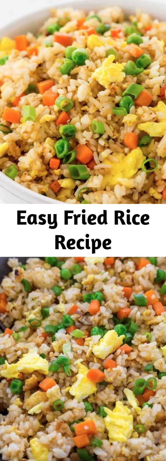 Easy Fried Rice Recipe - Chinese fried rice recipe made with fragrant jasmine rice, carrots, peas, and scrambled eggs. Put down the takeout menu and make your own! #friedrice #chinesefood