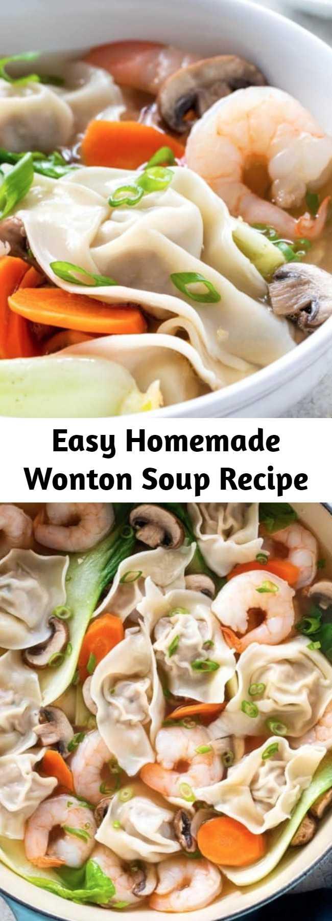 Easy Homemade Wonton Soup Recipe - This authentic homemade wonton soup recipe is easy and fun to make! Each hearty bowl is packed with plump pork dumplings, fresh vegetables and jumbo shrimp. #wontonsoup #chinesefood #dumplings