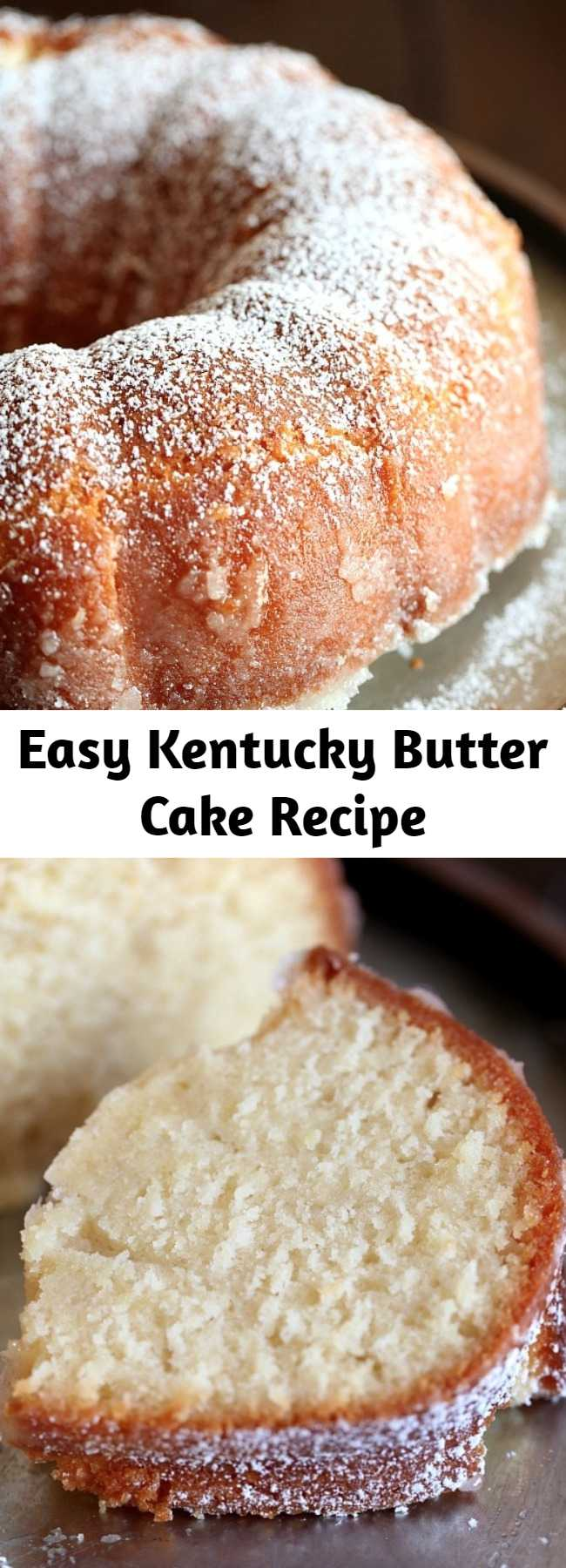 Easy Kentucky Butter Cake Recipe - This is the most epic pound cake recipe ever! This Kentucky Butter Cake recipe is CRAZY moist, buttery and coated with a sweet buttery sauce that crusts the outside and soaks into the cake making it amazing for days. What you get is a stunning, sweet, buttery, soft cake that is as perfect on its own as it is topped with strawberries and whipped cream!