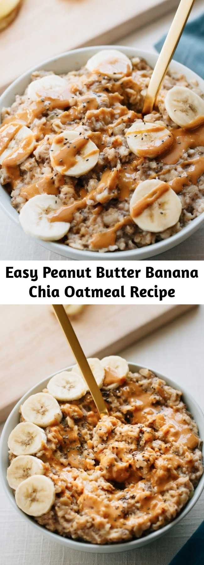 Easy Peanut Butter Banana Chia Oatmeal Recipe - The ultimate healthy breakfast recipe, this peanut butter banana oatmeal is creamy, voluminous and will keep you full all morning long! Plus it only takes about 10 minutes to make. Each bowl has around 370 calories, 17 grams of fiber (woot!), and 11 grams of protein.