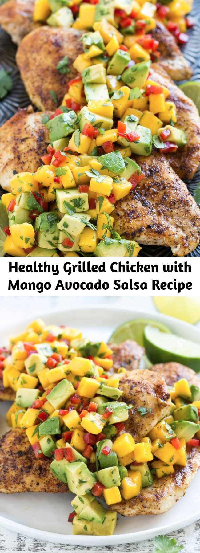 Healthy Grilled Chicken with Mango Avocado Salsa Recipe - Healthy and simple Grilled Chicken made with a super delicious Mango Salsa recipe. It's important to dress things up around the dinner table and this recipe is a good place to start. Adds some twist and flavor to your chicken recipe.
