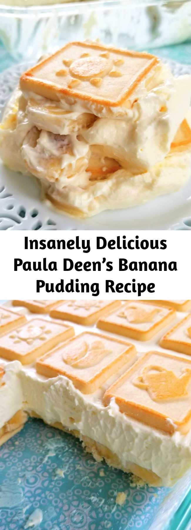 Insanely Delicious Paula Deen's Banana Pudding Recipe - This iconic layered dessert recipe for Banana Pudding with cream cheese and sweetened condensed milk isn't the Banana Pudding you grew up with but it's a classic for a reason - it's insanely delicious!