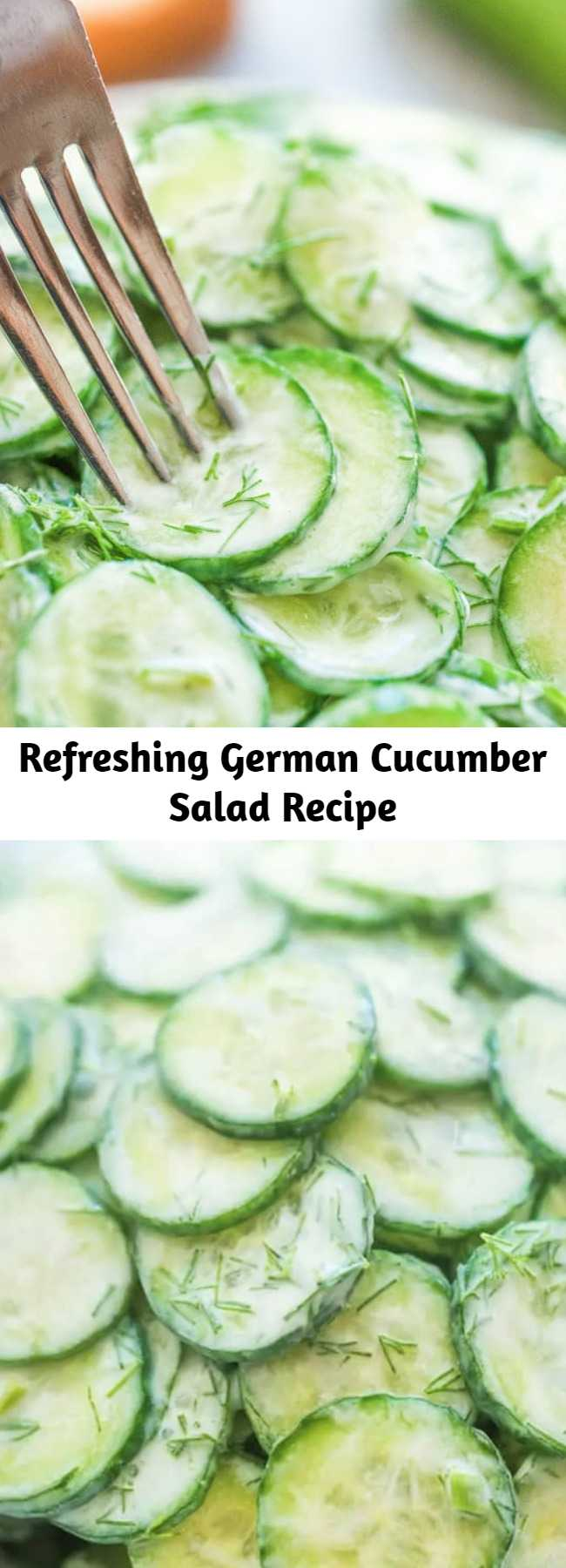 Refreshing German Cucumber Salad Recipe - This Creamy German Cucumber Salad is simple, crunchy, and very tasty. It makes a perfect side to any dish and you'll want to eat it all summer long. #cucumber #salad #creamy #sourcream #german #keto #lowcarb #recipeoftheday