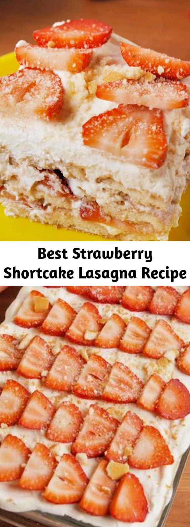 Best Strawberry Shortcake Lasagna Recipe - Easy to make, hard to resist. This no-bake Strawberry Shortcake Lasagna is all you need for your springtime party. #easy #recipe #nobake #dessert #dessertrecipe #strawberryshortcake #dessertlasagna #lasagna #nillawafers #coolwhip
