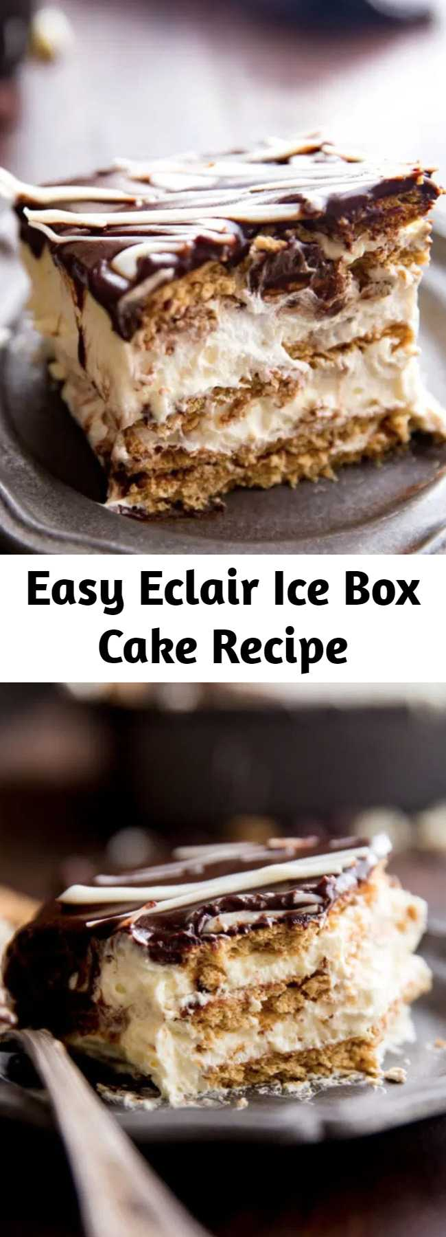 Easy Eclair Ice Box Cake Recipe - No bake ice box cake that tastes like eclairs. No baking, no fuss, this easy ice box cake is absolutely delicious and just so fun. Rich chocolate topping, fun vanilla custardy center, and graham crackers. It tastes like an eclair in cake form! And is way easier than baking eclairs. This is my favorite dessert. You can impress your friends and family, with this crowd favorite!