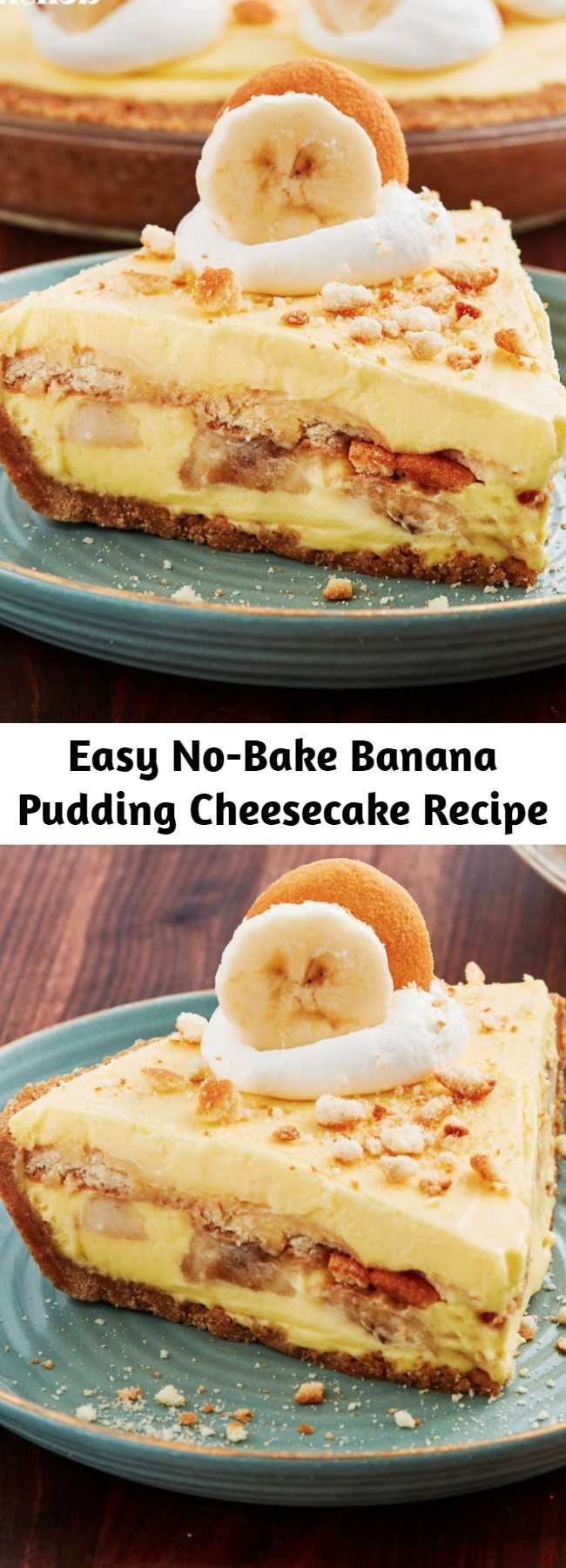 Easy No-Bake Banana Pudding Cheesecake Recipe - Banana pudding makes our heart sing — it's the world's perfect dessert: Classy enough to serve at a wedding, trashy enough to bring in an aluminum baking sheet to a barbecue. This Banana Pudding Cheesecake will make you feel things you've never felt before. #easy #recipe #banana #pudding #Nobake #cheesecake #creamcheese #dessert #nilla #bananapudding #parties