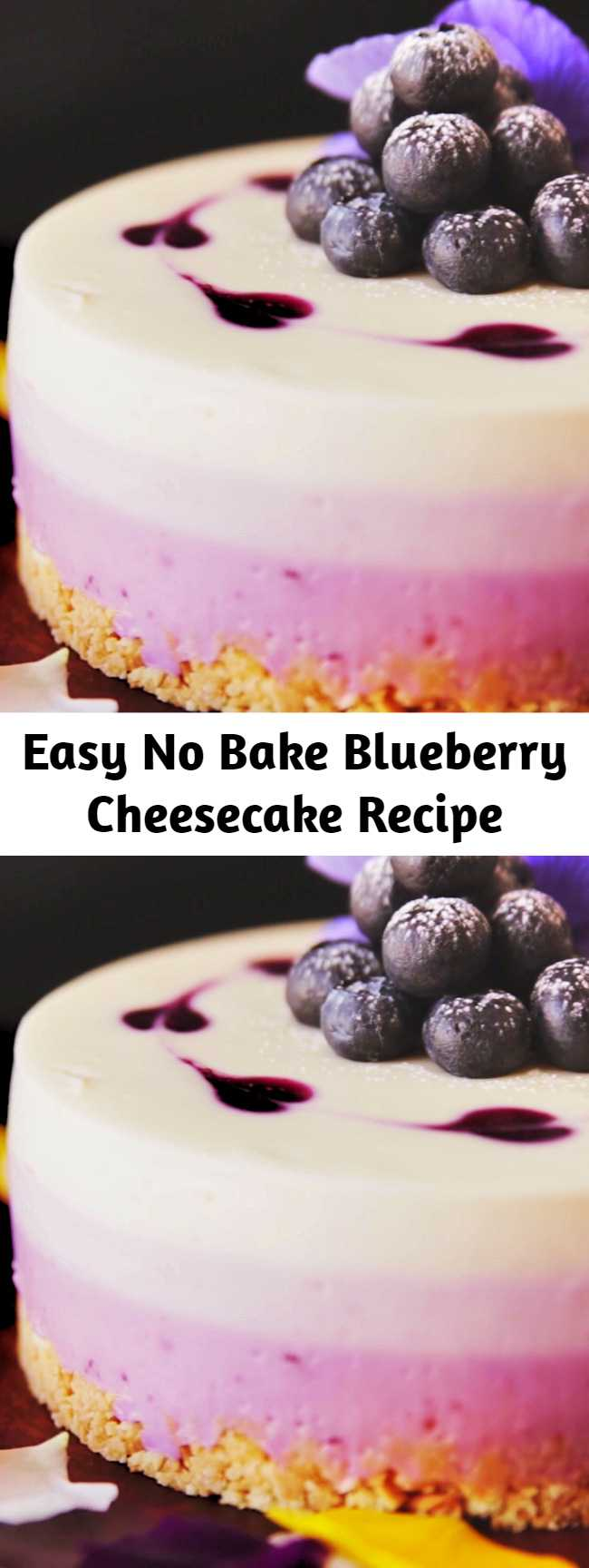Easy No Bake Blueberry Cheesecake Recipe - Rich, velvety cheesecake combined with plump, ultra sweet blueberries makes for one of the most delectable desserts you'll ever eat. The best part? This beauty is no bake!