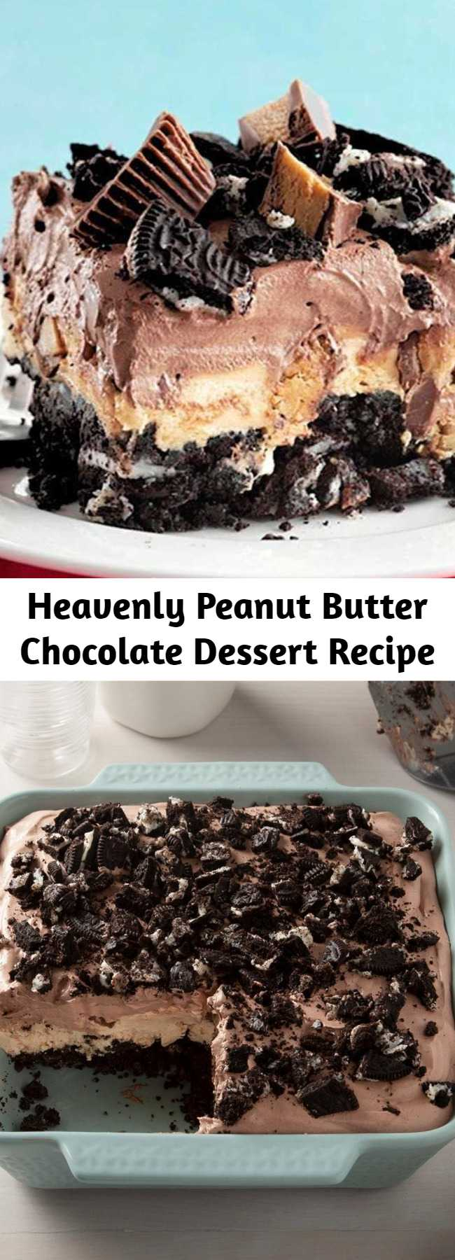 Heavenly Peanut Butter Chocolate Dessert Recipe - The desserts of my dreams have both chocolate and peanut butter. So, when I came up with this rich chocolate and peanut butter dessert, it quickly became my all-time favorite. It's a cinch to whip together because it doesn't require any baking.