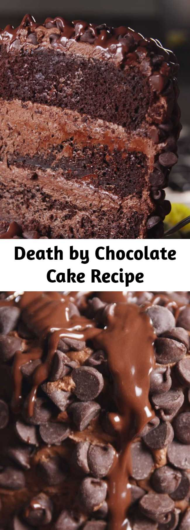 Death by Chocolate Cake Recipe - Death by chocolate cake is layers upon layers of chocolate and the ultimate chocolate dessert. The tallest and proudest cake on the block but there's no need to be intimidated. This cake is easy pull together and will be the greatest show (heart) stopper.
