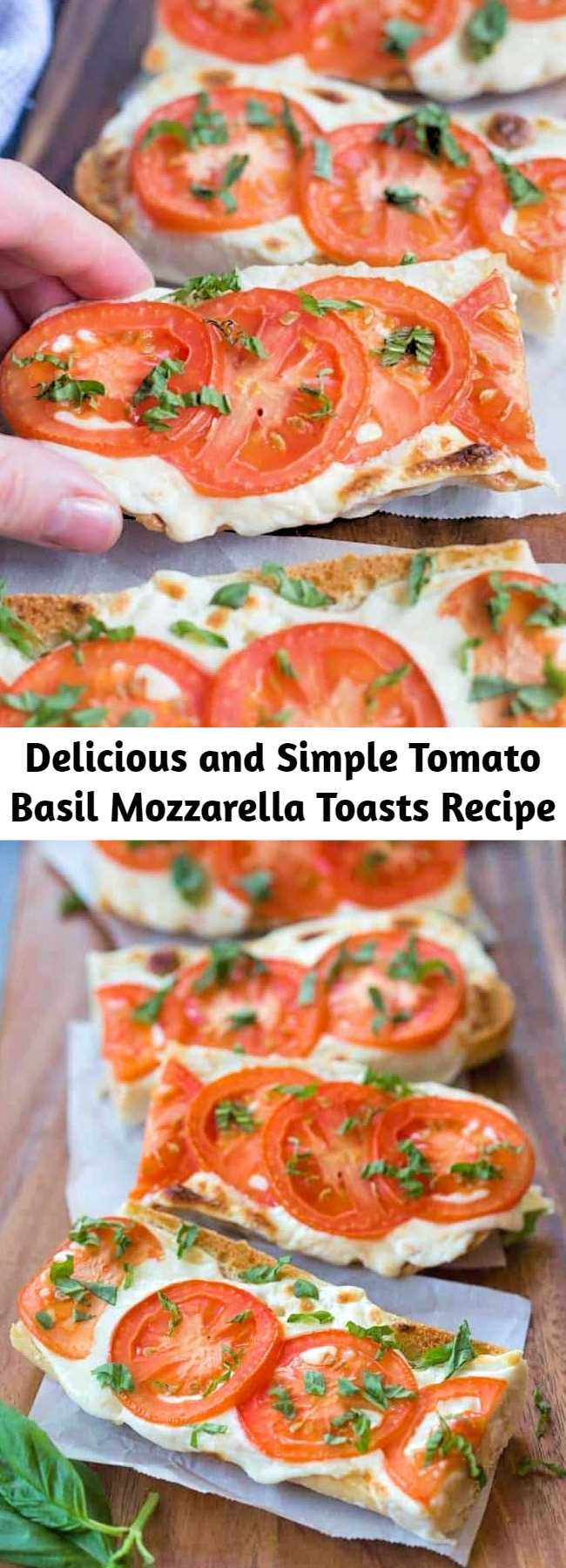 Delicious and Simple Tomato Basil Mozzarella Toasts Recipe - Everyone always LOVES these delicious and simple toasts. Serve them as a side dish or appetizer. A crusty baguette toasted with fresh mozzarella and tomato and garnished with basil. #tomato #basil #mozzarella #toast #easy #best