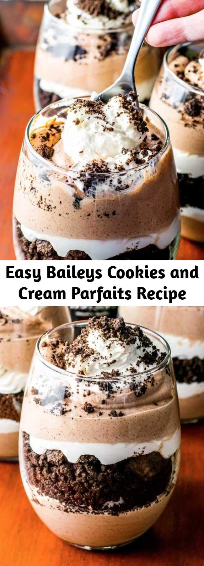Easy Baileys Cookies and Cream Parfaits Recipe - Layered chocolate and Baileys cream paired with crumbled Oreo cookies. This delicious Baileys parfait is the perfect weekend retreat!