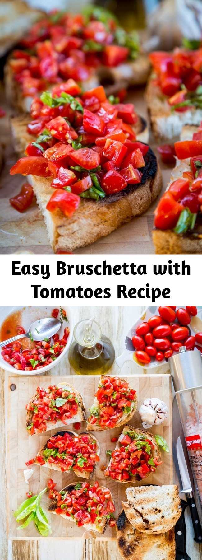 Easy Bruschetta with Tomatoes Recipe - Grilling in summer is best accompanied with the basic bruschetta al pomodoro. Having this to start the meal can be dangerously good that you tend to eat too much and end up not having much space anymore for the rest of the courses.