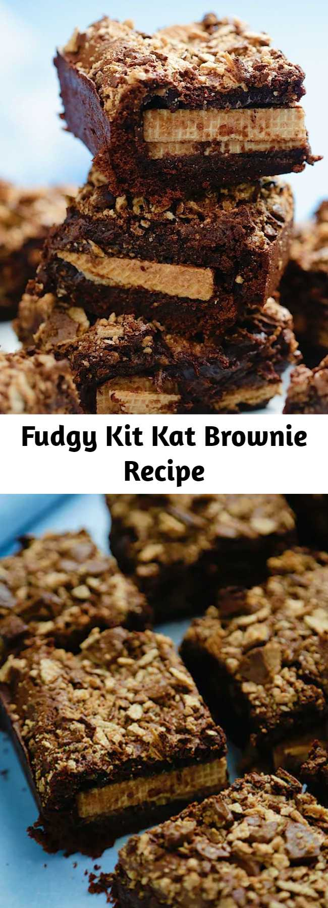 Fudgy Kit Kat Brownie Recipe - Deliciously thick and fudgy chocolate brownies that are stuffed with whole KitKats, and generously topped with broken KitKats! We added some Kit Kats and took brownies to a whole new level.