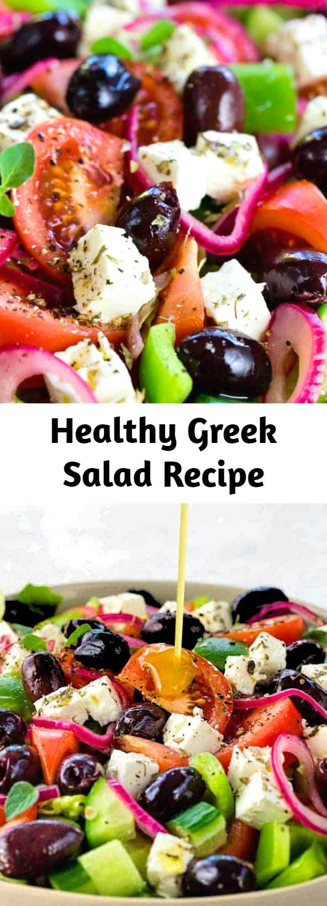 Healthy Greek Salad Recipe - This Greek salad is a healthy vegetable packed appetizer drizzled with a homemade red wine vinegar dressing. Each serving contains creamy feta cheese, kalamata olives, tomatoes, bell peppers, cucumbers and red onion. #greeksalad #salad