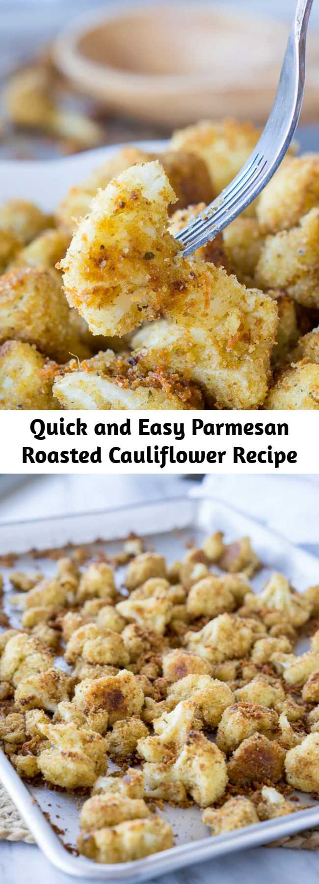 Quick and Easy Parmesan Roasted Cauliflower Recipe - These Parmesan Roasted Cauliflower Bites are the perfect quick and easy side dish, or double as a vegetarian baked chicken nugget!
