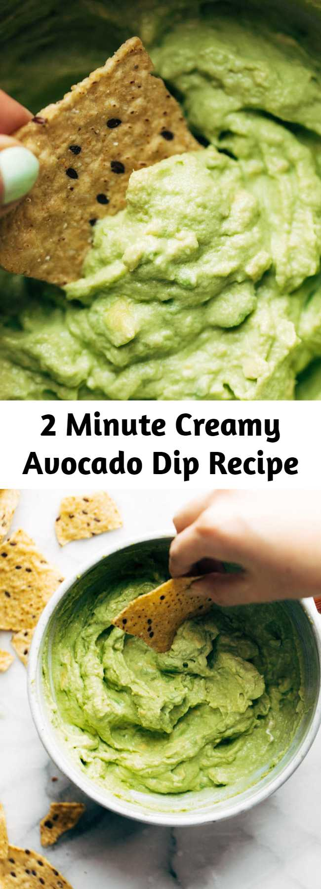 2 Minute Creamy Avocado Dip Recipe - Creamy Avocado Dip that comes together with less than five ingredients in two minutes flat! This is the BEST easy, healthy snack. Also a great spread for tacos. #dip #avocado #avocadodip #cleaneating