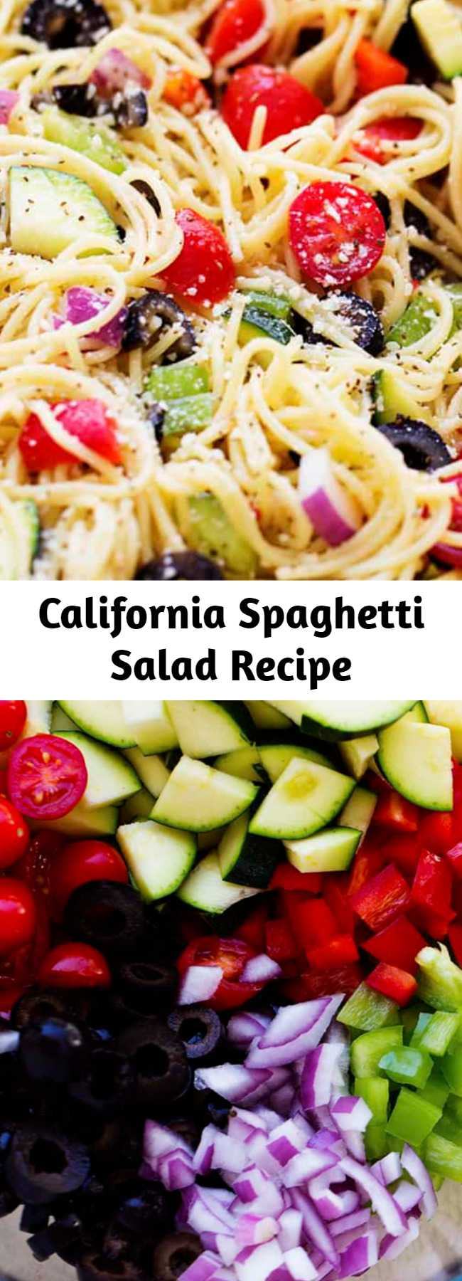 California Spaghetti Salad Recipe - A delicious spaghetti salad filled with fresh summer veggies and olives. Topped with a zesty italian dressing and parmesan cheese, this will be the hit of your next gathering!