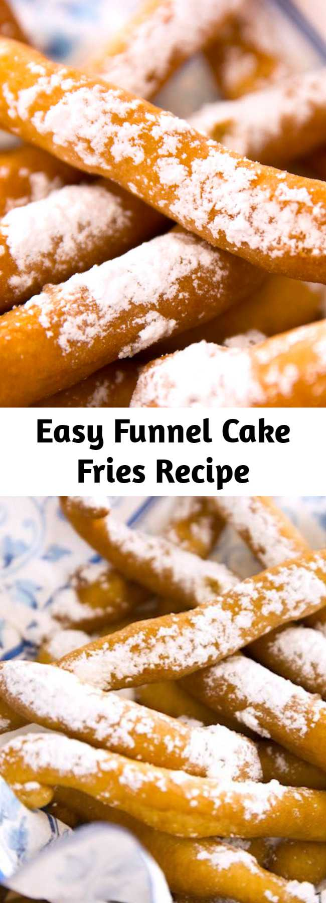Easy Funnel Cake Fries Recipe - Funnel Cake Fries are a mouthwatering snack that's crispy on the outside and fluffy on the inside. Make them at home in just 20 minutes and serve with caramel sauce or marshmallow fluff. Perfect for parties!