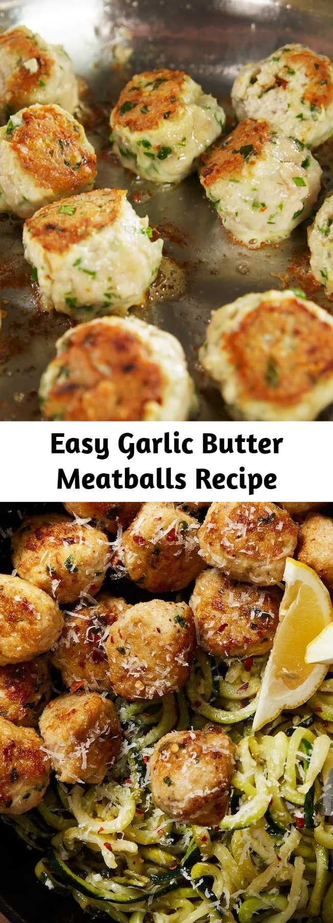 Easy Garlic Butter Meatballs Recipe - These garlic butter meatballs are low-carb, gluten free, and all around better for you without skipping out on any of the tastiness. #easy #recipe #glutenfree #lowcarb #healthy #garlic #butter #meatballs #chicken #easy #diet