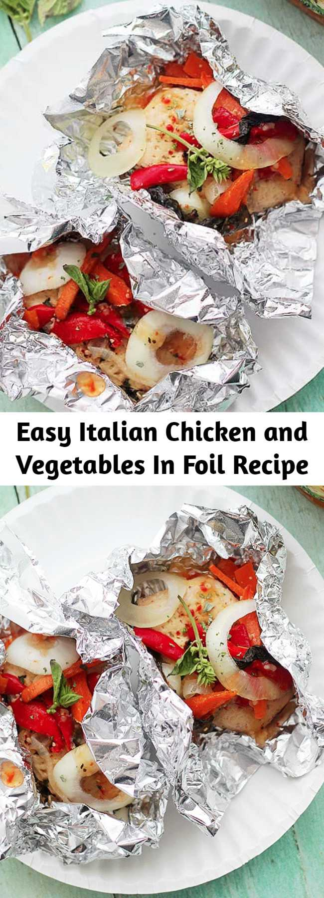 Easy Italian Chicken and Vegetables In Foil Recipe - Italian Chicken and Vegetables In Foil is such an easy & delicious chicken recipe! Flavorful, incredibly moist chicken breasts baked in aluminum foil with peppers, onion, garlic, fresh herbs and Italian Dressing. #chickenbreasts #foildinner
