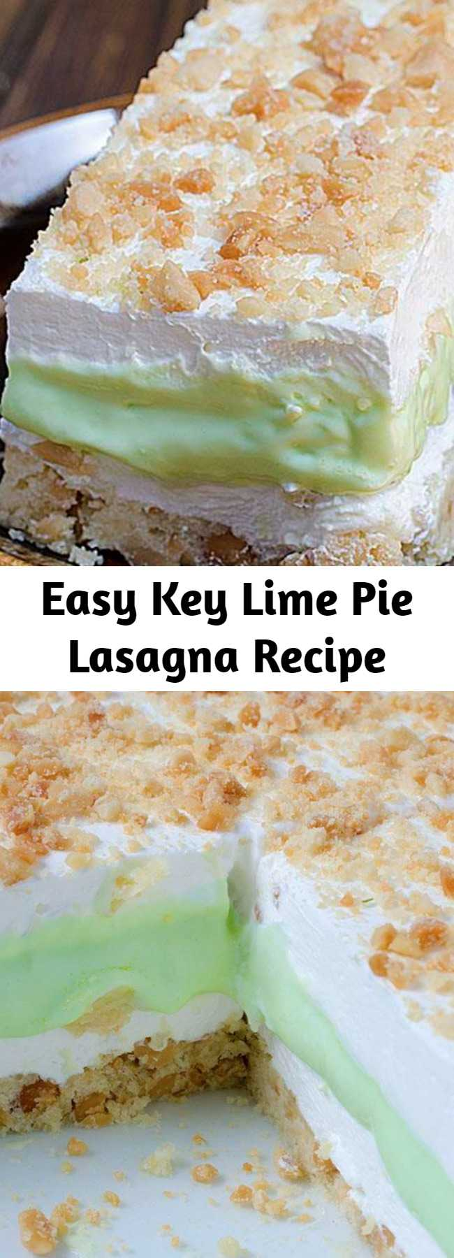 Easy Key Lime Pie Lasagna Recipe - Key Lime Pie Lasagna is cool, light and creamy summer dessert with sweet and tart layers of yumminess.