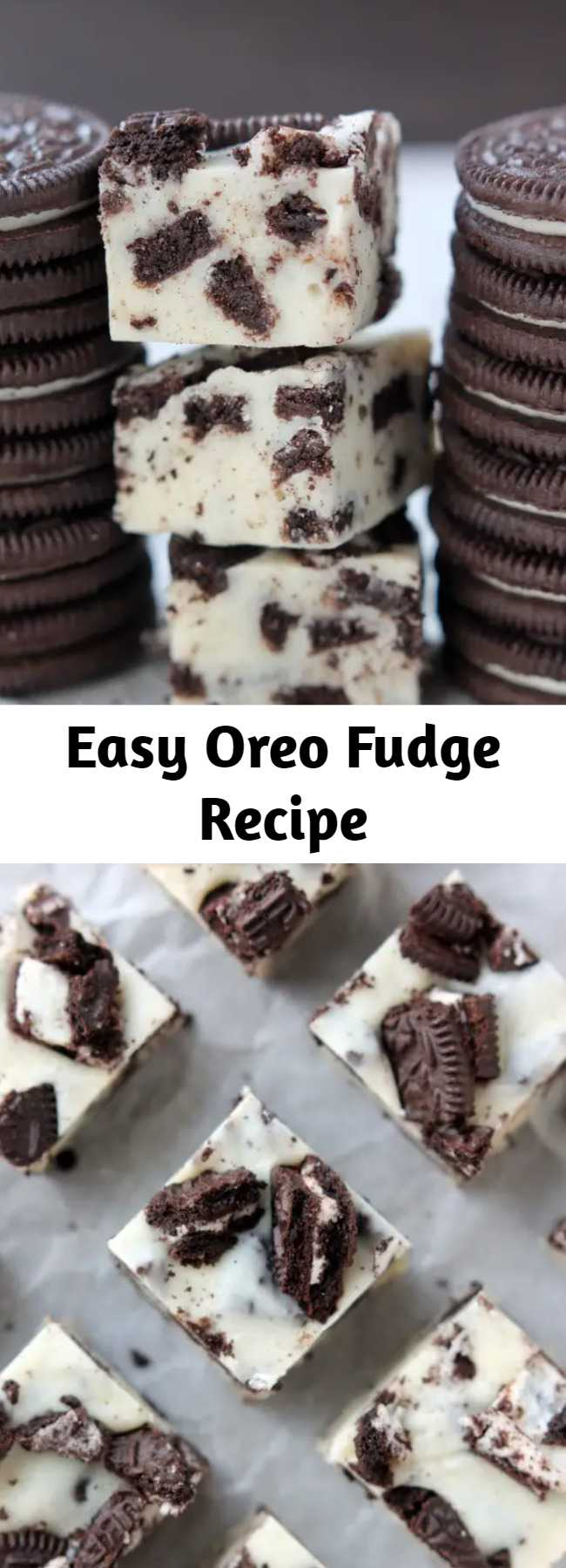 Easy Oreo Fudge Recipe - This Oreo Fudge whips up fast, with only 3 ingredients! Perfect for Christmas neighbor plates!
