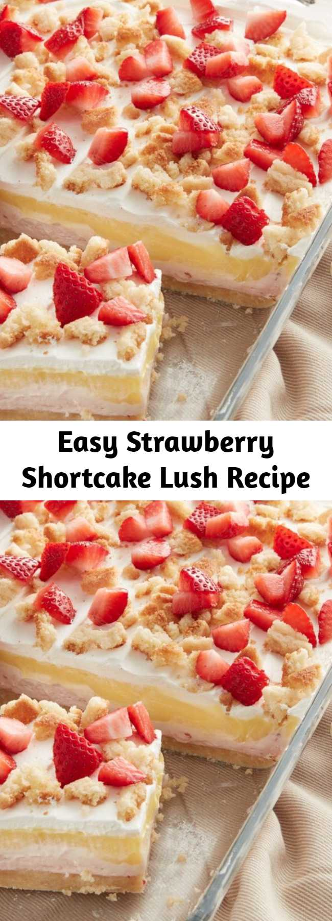 Easy Strawberry Shortcake Lush Recipe - Strawberry shortcake gets a fun makeover that's perfect for sharing with a crowd. With a sugar cookie crust, cool layers of sweet strawberry cream cheese, vanilla pudding and whipped topping, plus a finishing sprinkle of fresh strawberries, it's summer in a dessert! #dessert #summer